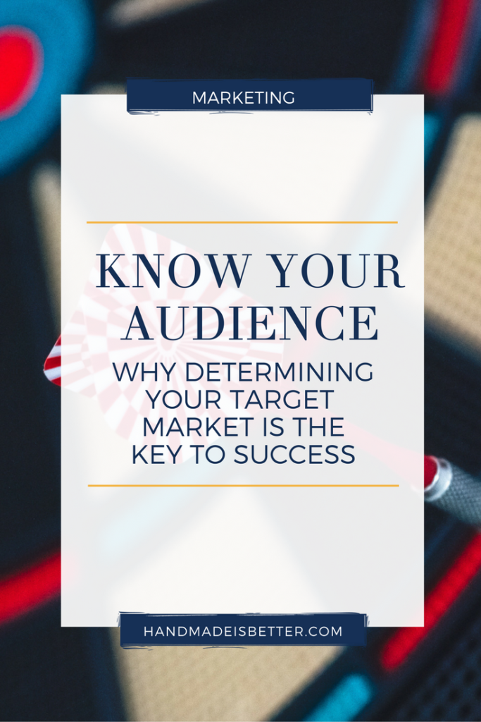 Know Your Audience: Why Determining Your Target Market is the Key to Success