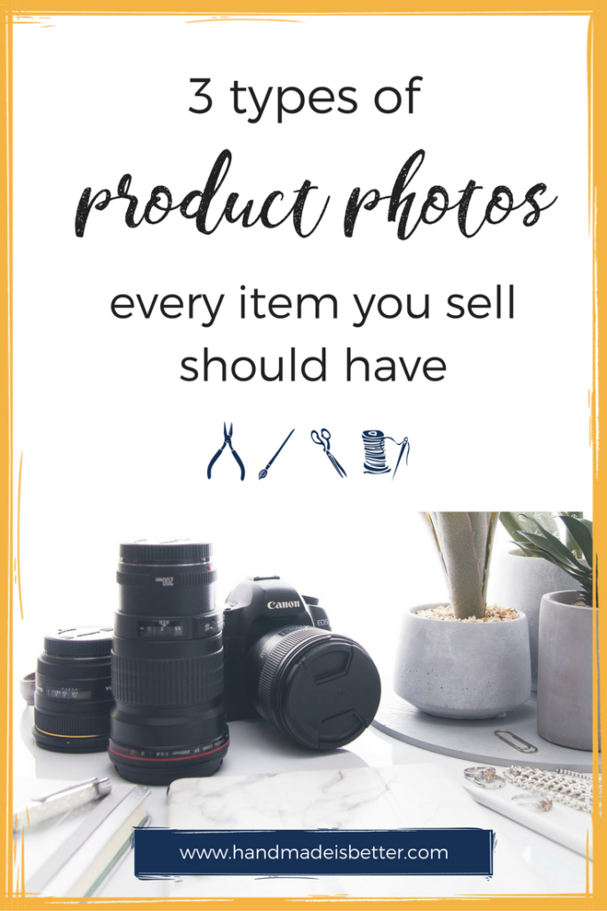 Three Types of Product Photos Every Item Should Have