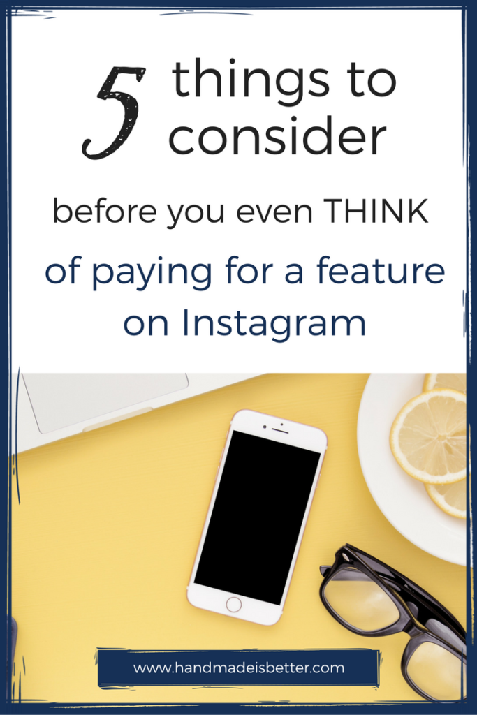 Why You Shouldn't Pay for Features on Instagram