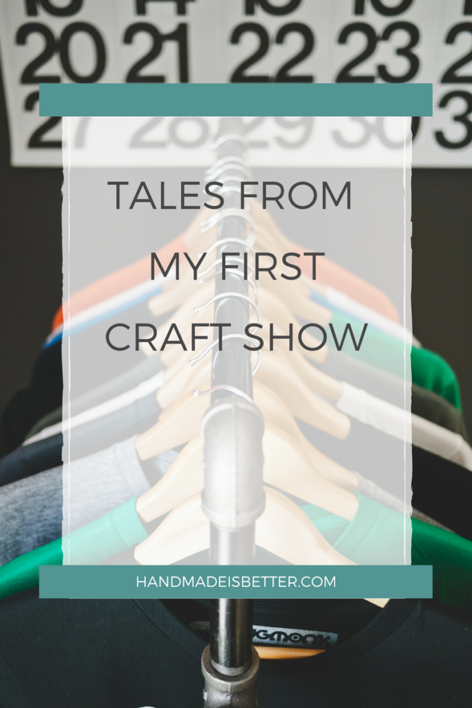 tales-from-my-first-craft-show