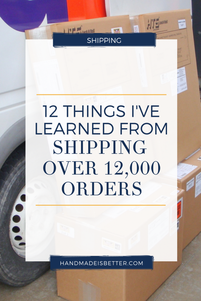 12 things i've learned from shipping over 12,000 orders