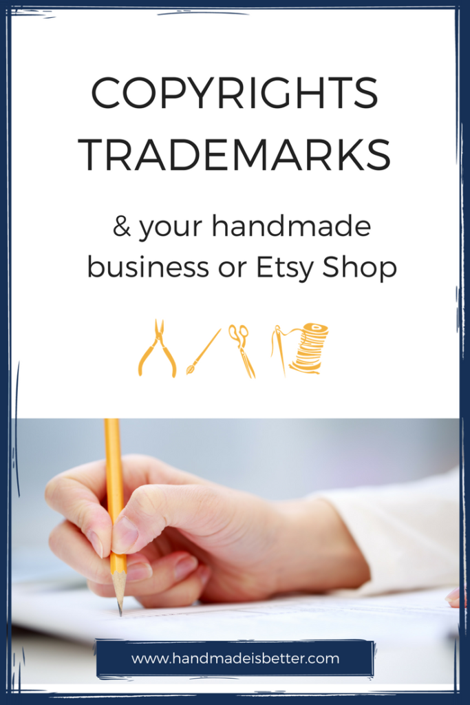 Copyright, Trademarks and Your Handmade Business